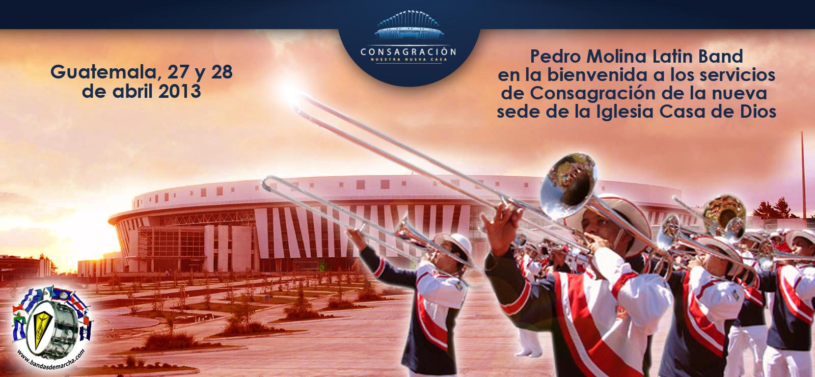 Bienvenidos A La Casa De Dios - Afiche inauguracion casa de dios 2013 guatemala pedro