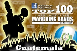 Guatemala-Top-100-Latin-American-Marching-Band-on-Facebook-2014