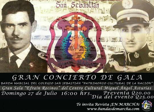 Gran Concierto de Gala Banda Marcial del Colegio San Sebastian Guatemala 2014