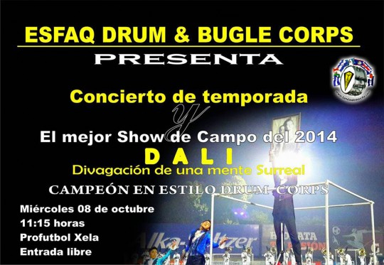ESFAQ-Guatemala-Drum-and-Bugle-Corps-Concierto-Show-de-Campo-Dali-2014