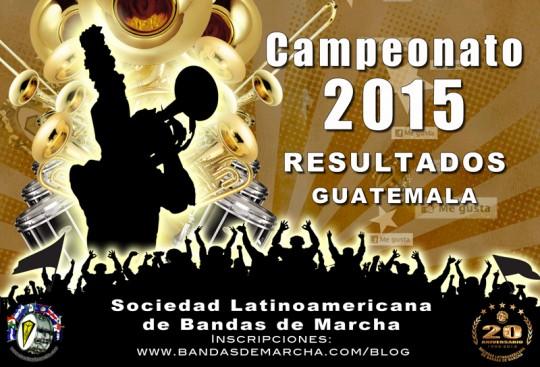 Resultados-Campeonato-Bandas-de-Marcha-2015-Guatemala